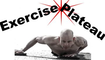 man doing a push up with the words exercise plateau above it