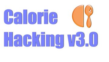 Calorie Hacking 3.0