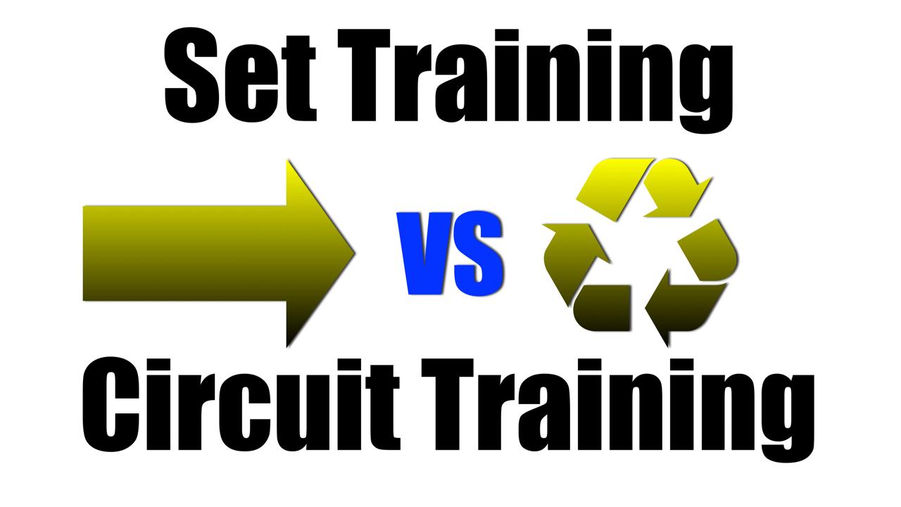 set training vs circuit training