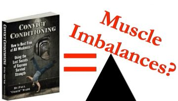 convict conditioning and muscle imbalances