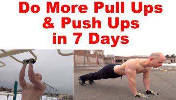More push ups pull ups