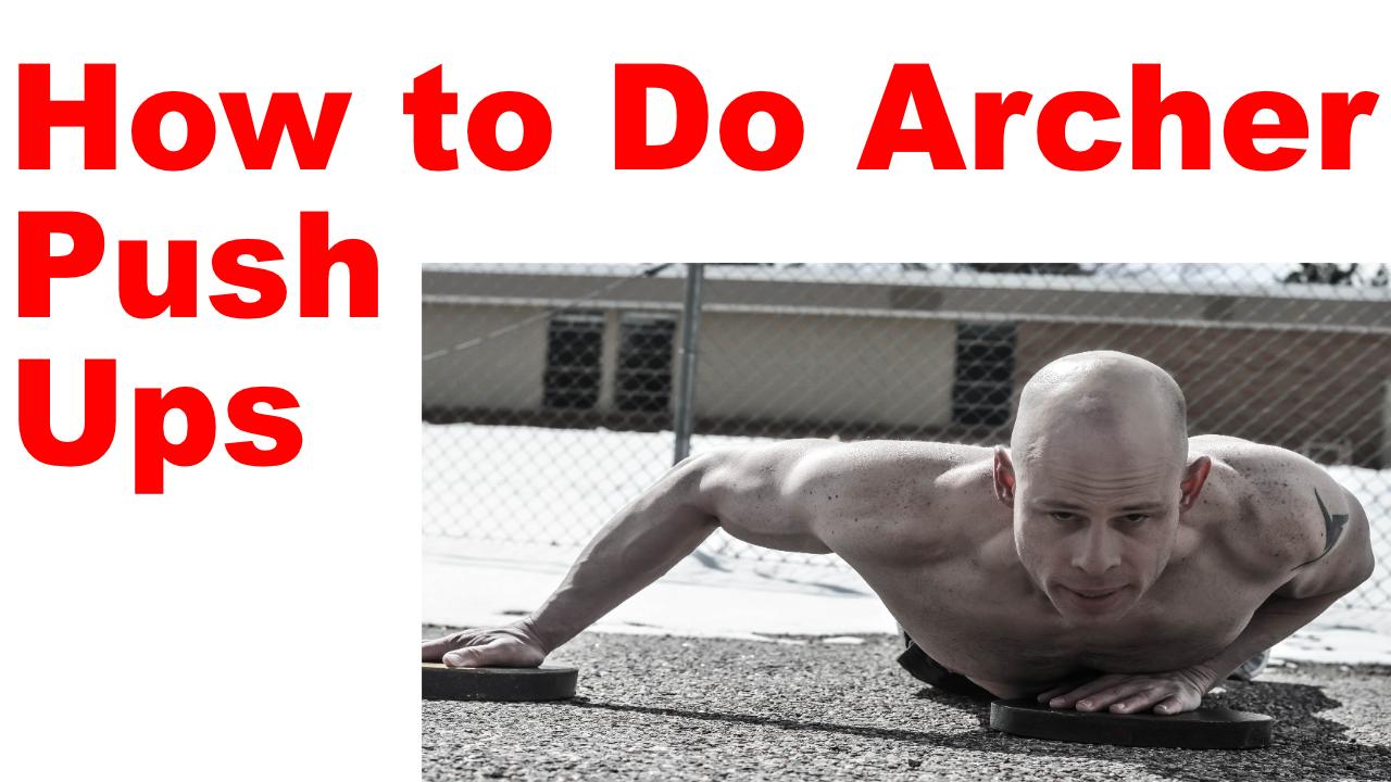 archer push up