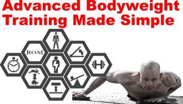 Advanced bodyweight training made simple