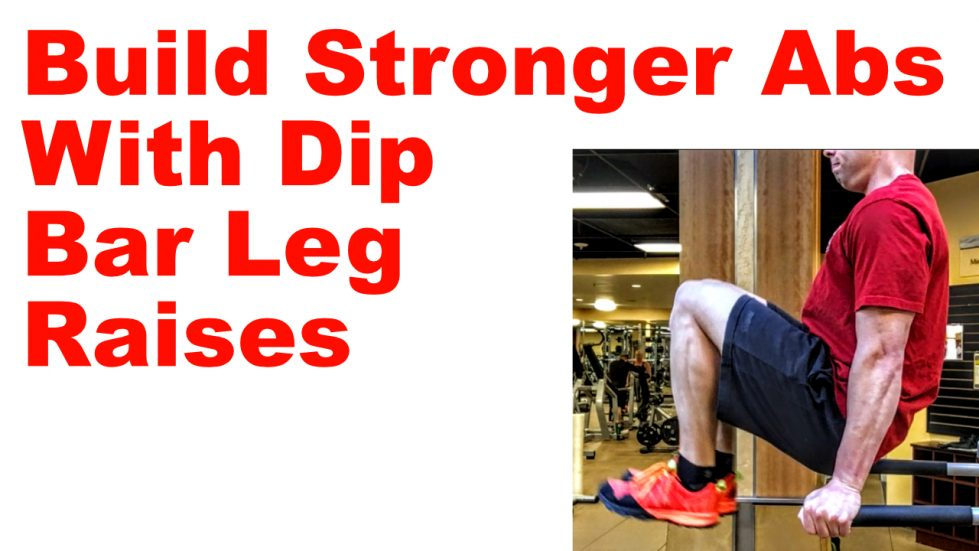 dip bar leg raises