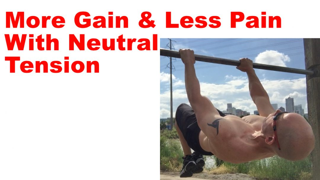 less pain and more gain tension