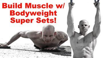 body weight super set routine