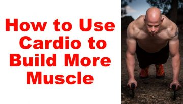 cardio for muscle building