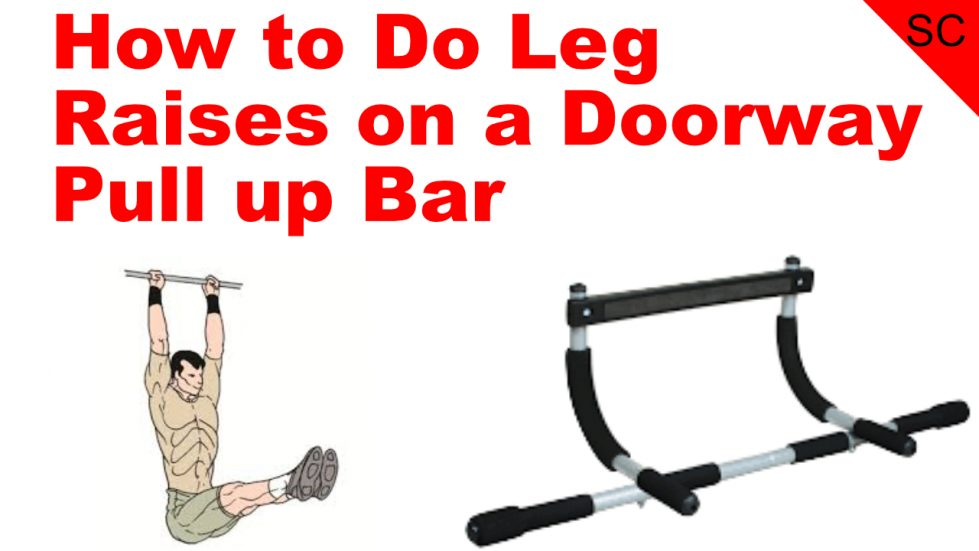 leg raises door way pull up