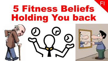 5 fitness beliefs holding you back