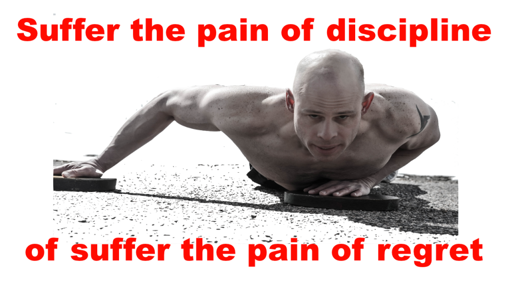 suffer pain of discipline or the pain or regret
