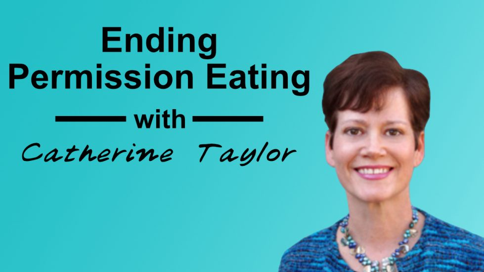 ending permission eating catherine taylor