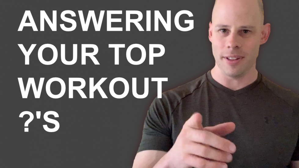 answering your top calisthenics workout questions