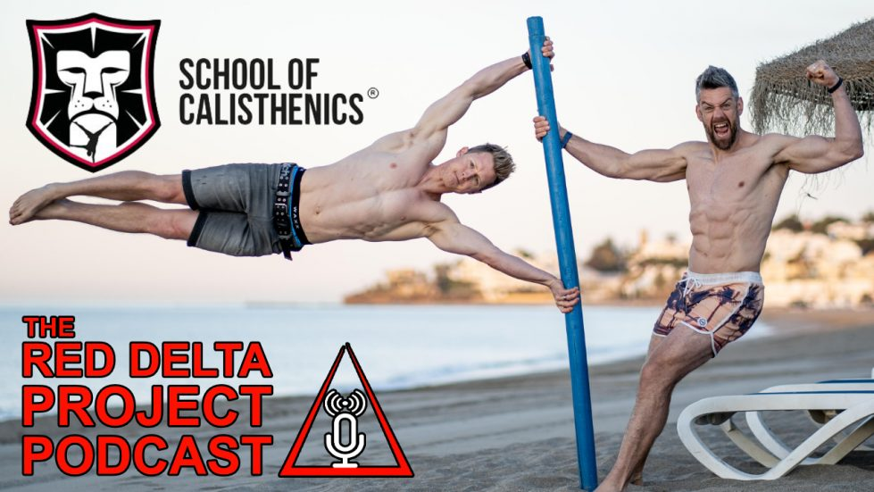 School of Calisthenics Red Delta Project Podcast