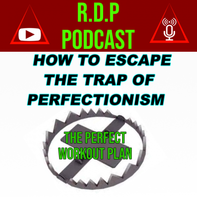 Escaping the trap fo Perfectionism